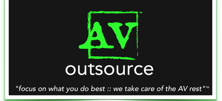 """Focus on What You Do Best :: We Take Care of The AV Rest""™"